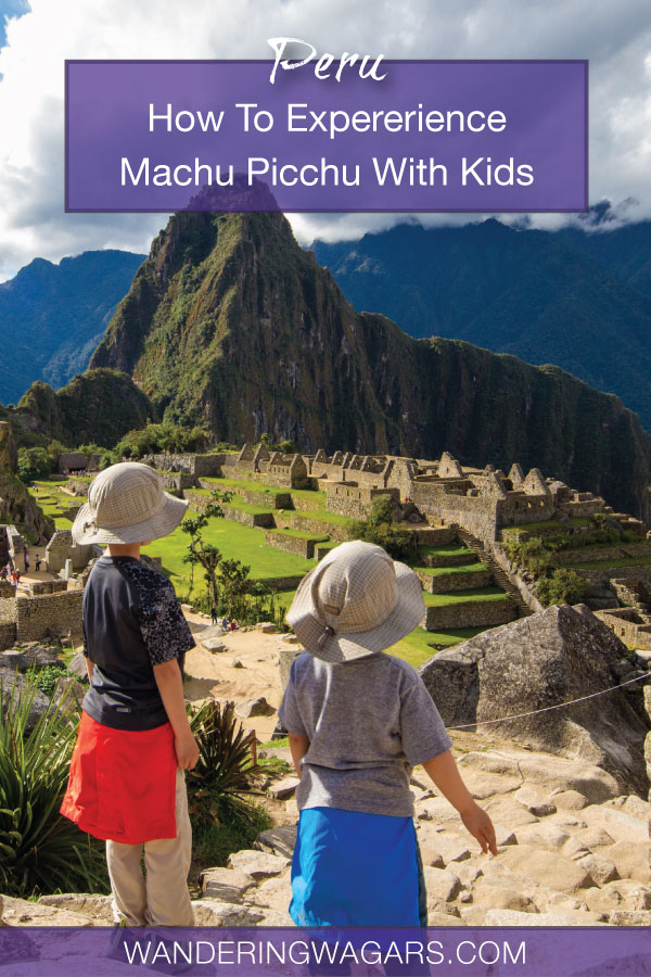 Thinking about how to visit Machu Picchu with kids? Don't be worried! Visiting Machu Picchu with children isn't hard. In fact, it can be life-changing!