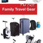 Best Family Travel Gear