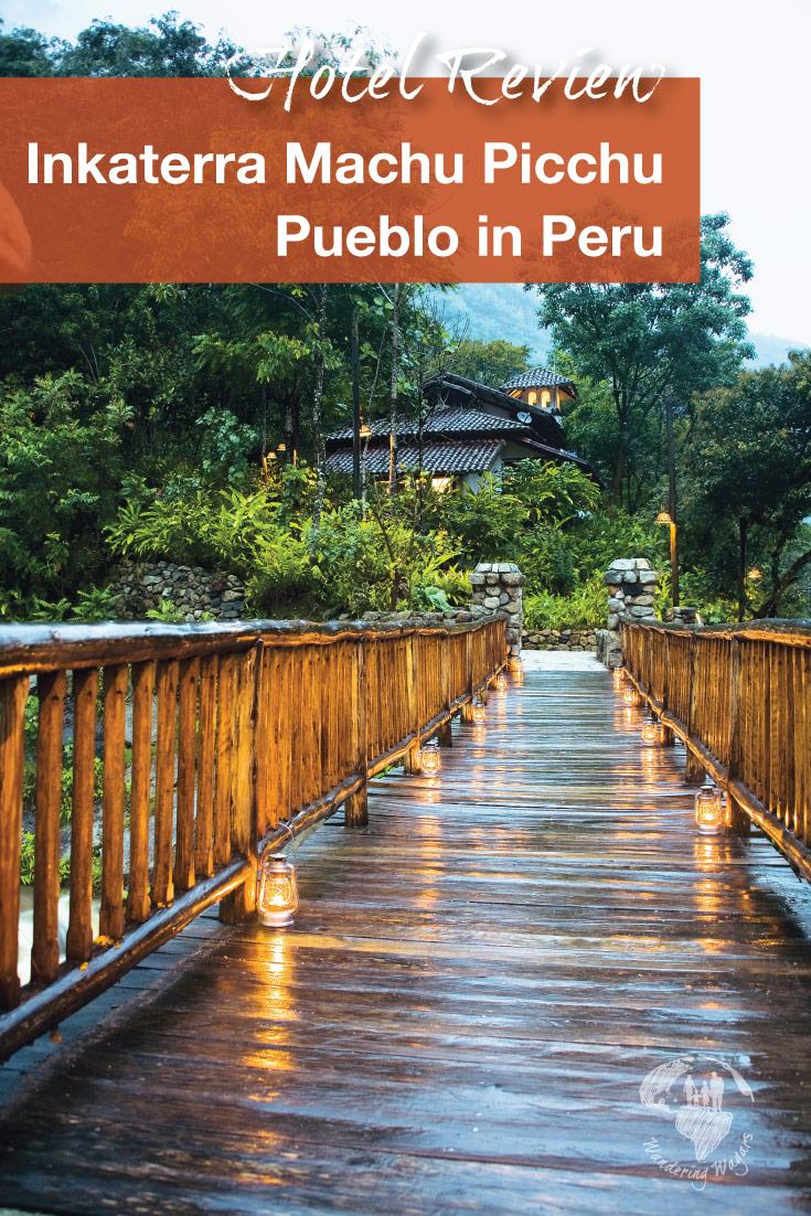 Inkaterra Machu Picchu Pueblo is the best hotel in Machu Picchu for kids