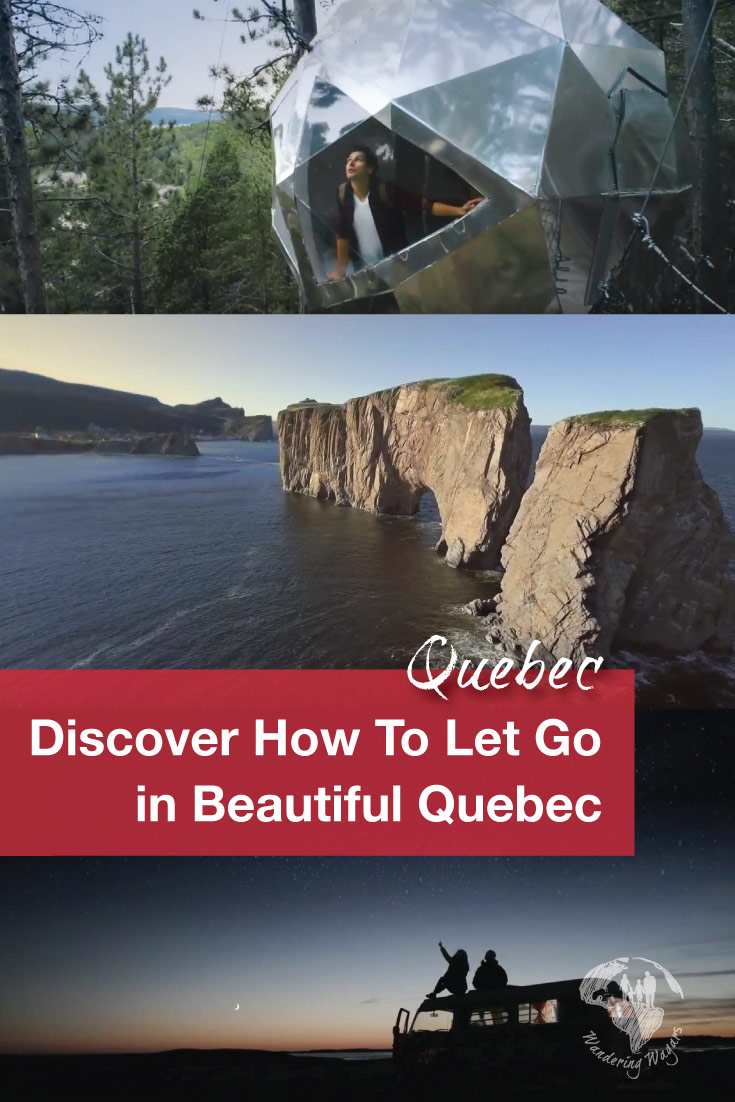 Discover all the ways you can let go and experience Quebec in all of its glory