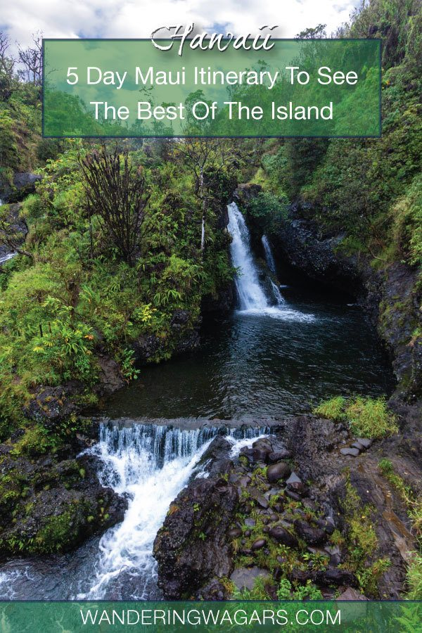 5 Days In Maui Itinerary