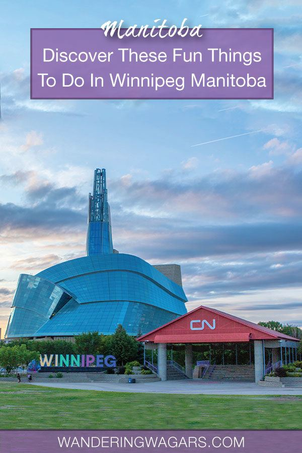 Things To Do In Winnipeg Summer