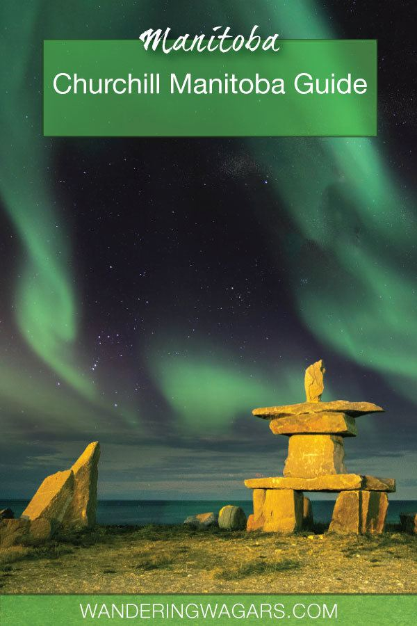 Churchill Manitoba Guide