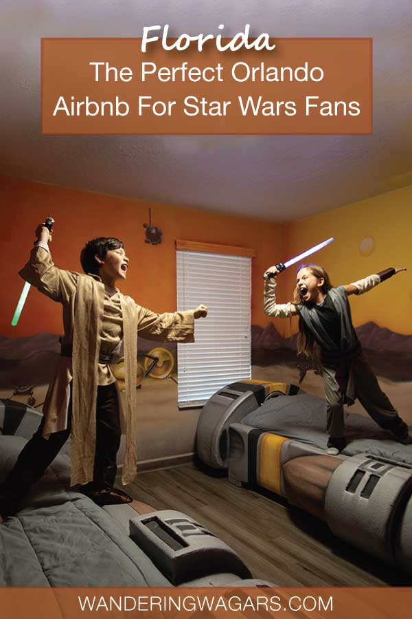 Orlando Airbnb for Star Wars Fans
