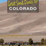 What to do in Great Sand Dunes NP Colorado
