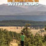 What to see in Rocky Mountain National Park for families