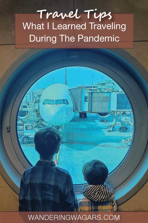 Lessons Learned While Trying To Get My Family Home During The Pandemic