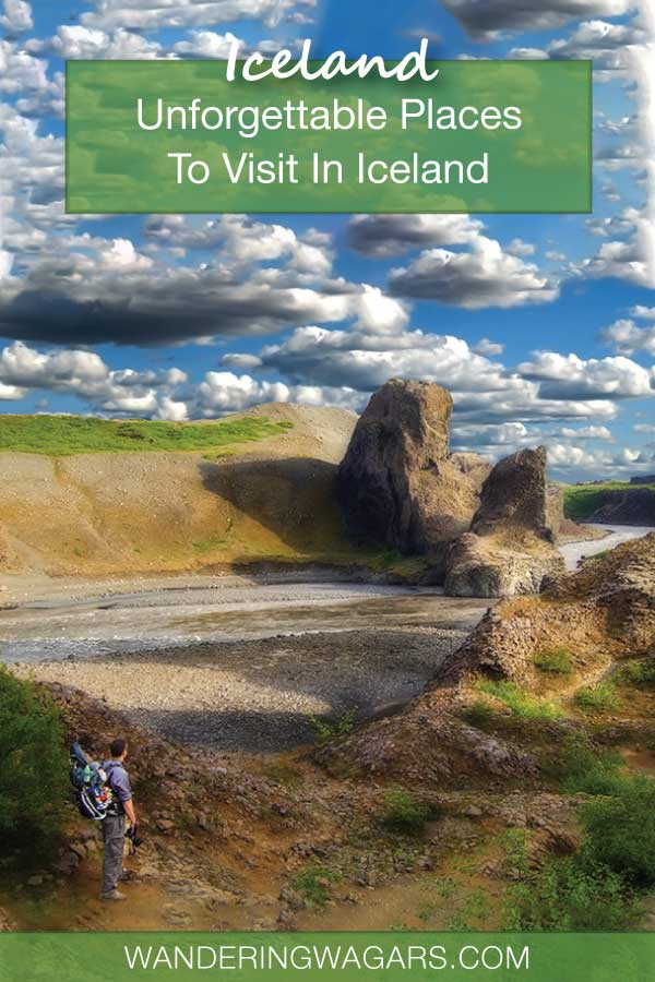 Unforgettable Places To Visit In Iceland