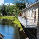 things to do in Perth Ontario