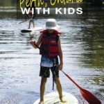 things to do in Perth Ontario with kids