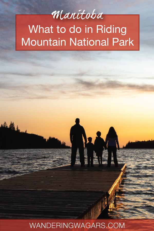 what to do at Riding Mountain National Park