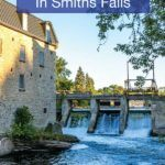 What to do in Smiths Falls Ontario