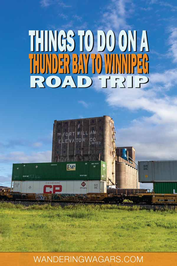 What to see between Thunder Bay and Winnipeg
